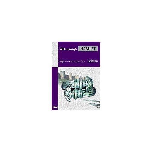 William Shakespeare. Hamlet - lektury z omówieniem, liceum i technikum (9788373270237)