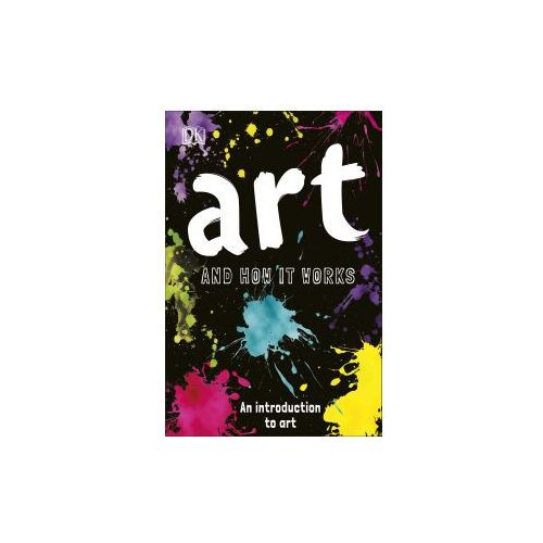 Art and How it Works (9780241301876)