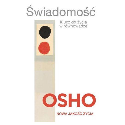 Seria NOWA JAKOŚĆ ŻYCIA - Świadomość, Osho