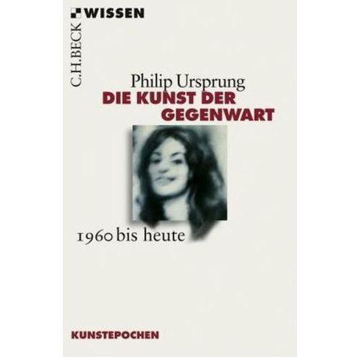 Die Kunst der Gegenwart (9783406591112)