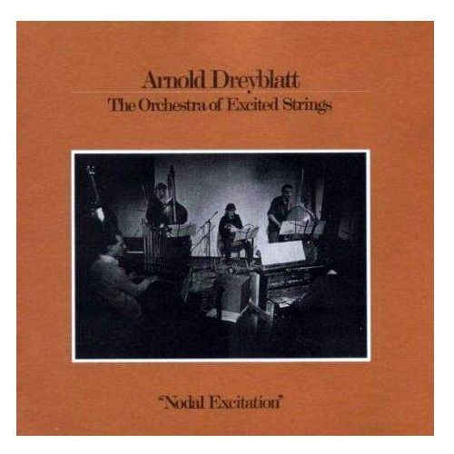Dreyblatt, Arnold / The Orchestra Of Excited Strings - Nodal Excitation, 39089152