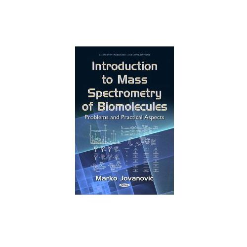 Introduction to Mass Spectrometry of Biomolecules