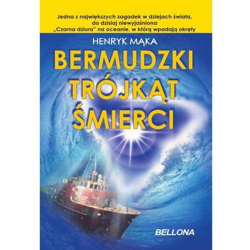 Bermudzki trójkąt śmierci (9788311123311)