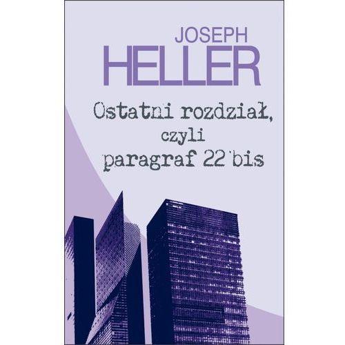 Ostatni rozdział, czyli paragraf 22 bis - Joseph Heller (9788378850441)