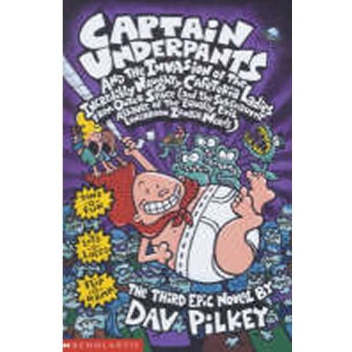 Captain Underpants and the Invasion of the Incredibly Naughty Cafeteria Ladies from Outer Space (160 str.)