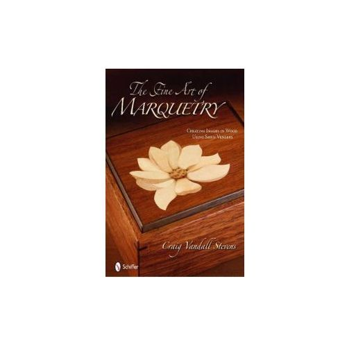 Fine Art of Marquetry (9780764334993)