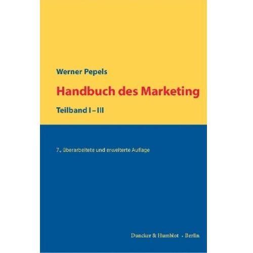 Handbuch des Marketing, 3 Teilbde. Pepels, Werner (9783428149087)