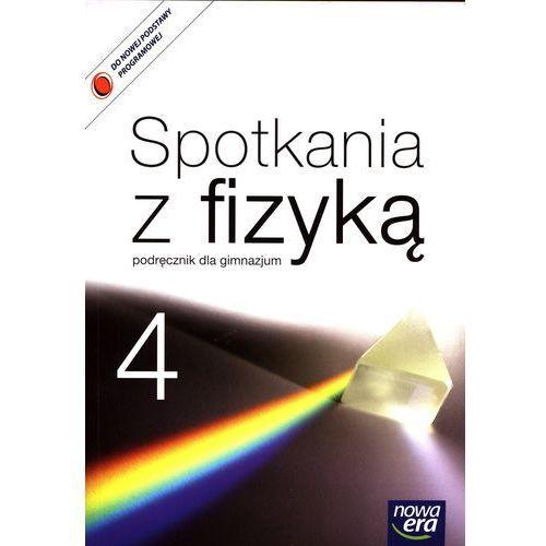 Spotkania z fizyką 4 Podręcznik. Darmowy odbiór w niemal 100 księgarniach!