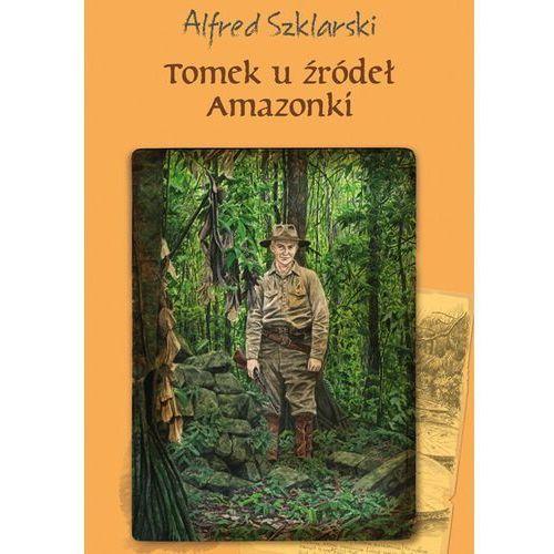 Tomek u źródeł Amazonki (t.7) (320 str.)