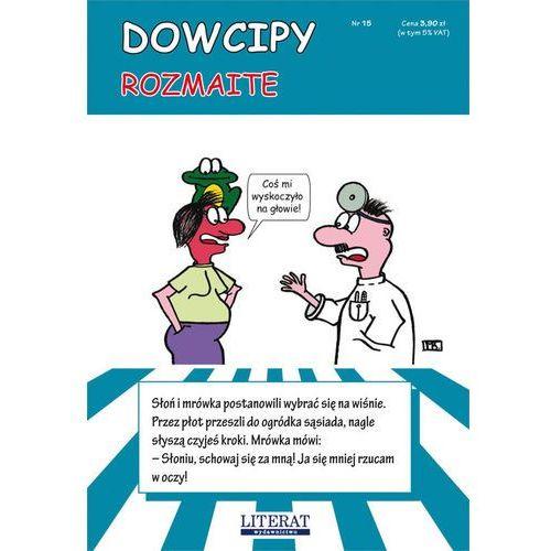 Dowcipy rozmaite - Monika Mądraszewska, Literat