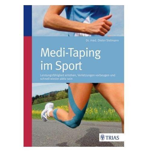 Medi-Taping im Sport Sielmann, Dieter (9783830468707)
