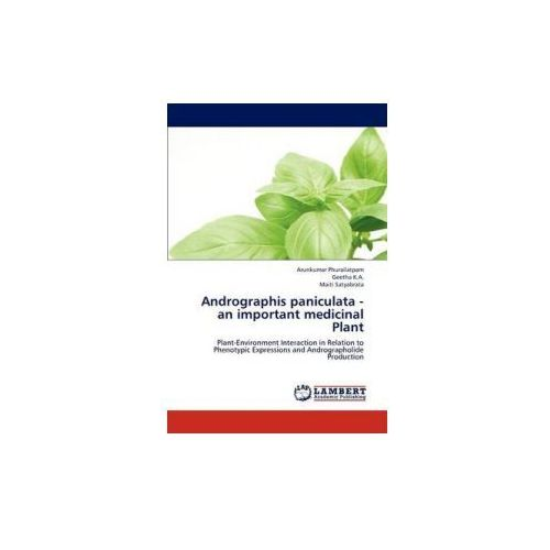 Andrographis paniculata - an important medicinal Plant