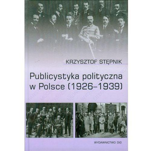 Publicystyka polityczna w Polsce, DiG