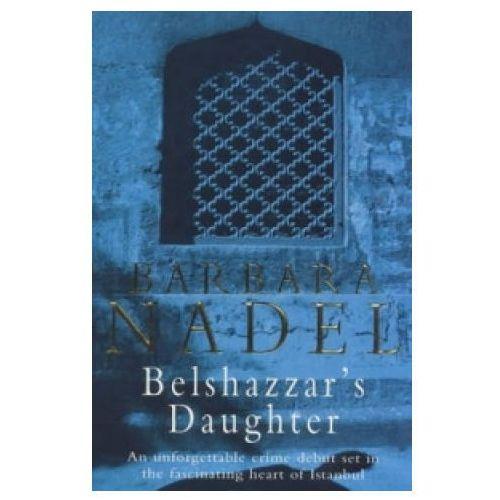 Belshazzar's Daughter (Inspector Ikmen Mystery 1)