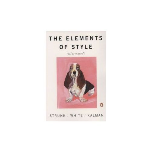 The Elements of Style (illustrated) (9780143112723)