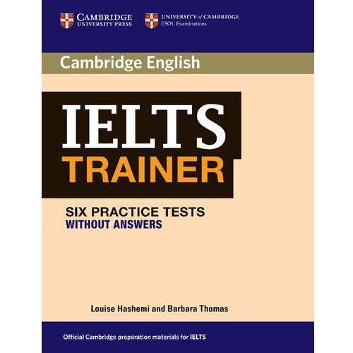 Cambridge IELTS Trainer. Six Practice Tests. Podręcznik Bez Klucza (176 str.)