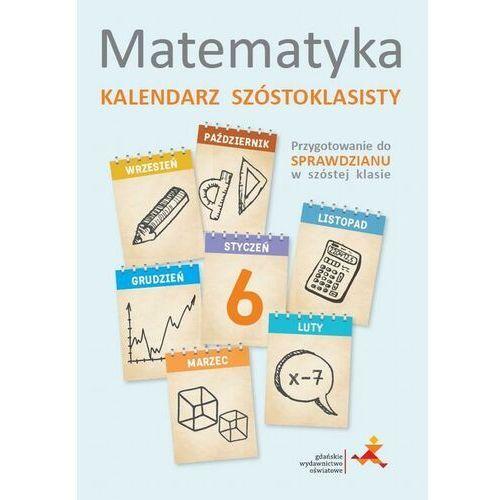 Litres Matematyka. kalendarz szóstoklasisty - praca zbiorowa - ebook