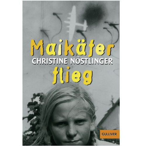Maikäfer, flieg! (9783407784759)