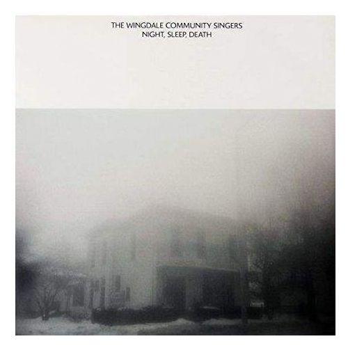 Wingdale Community Singers, The - Night, Sleep, Death, 23