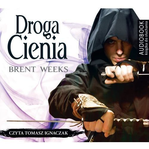 Droga cienia. Nocny anioł (audiobook CD) - Brent Weeks, Brent Weeks