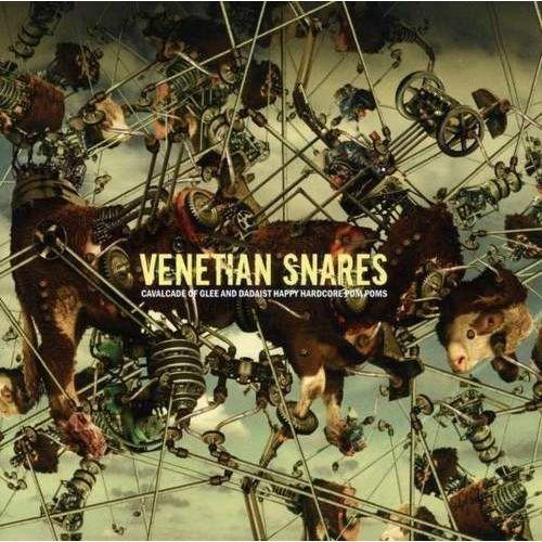 Venetian Snares - Cavalcade Of Glee And Dadaist Happy Hardcore Pom Poms (0600116815026)
