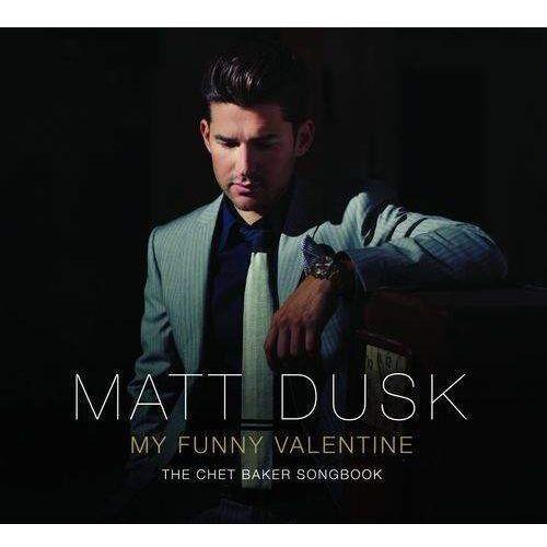 Universal music Matt dusk - my funny valentine the chet baker songbook (holiday edition) (0602537607341)