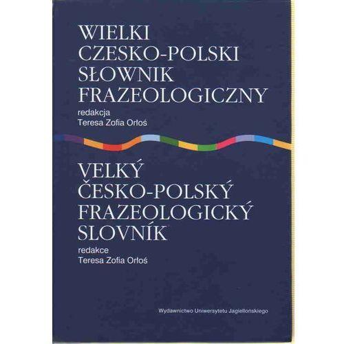 Wielki czesko polski s?ownik frazeologiczny (9788323325048)