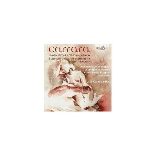 Carrara: Magnificat, Ondanomala, Suite Per Bicicletta E Orchestra - Dostawa 0 zł, 95213