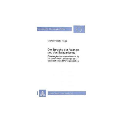 Die Sprache der Falange und des Salazarismus (9783820470543)