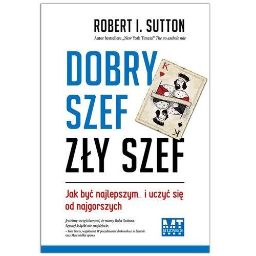 Dobry szef zły szef - Robert Sutton, oprawa miękka