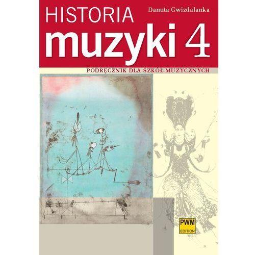Historia Muzyki. Podręcznik Dla Szkół Muzycznych. Część 4 (9788322409220)