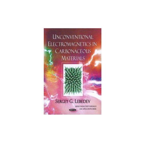 Unconventional Electromagnetics in Carbonaceous Materials (9781616681746)