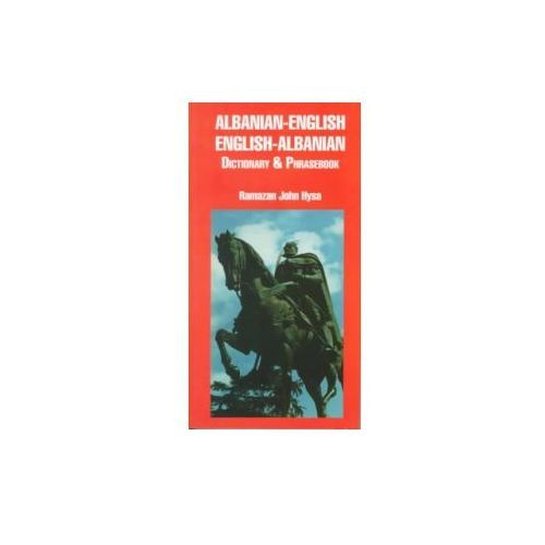 Albanian-English, English-Albanian Dictionary and Phrasebook