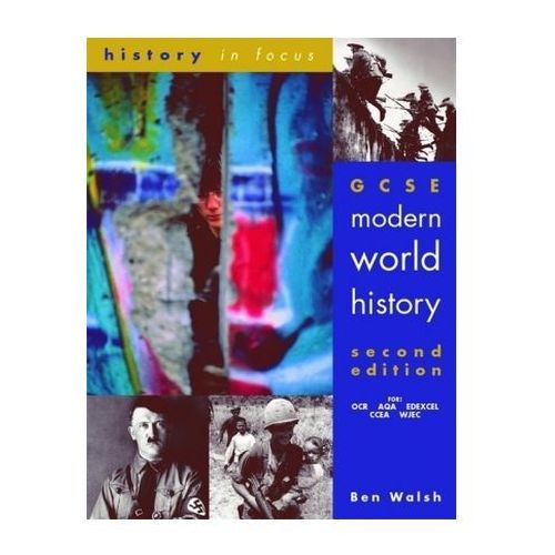 GCSE Modern World History Student's Book, Ben Walsh