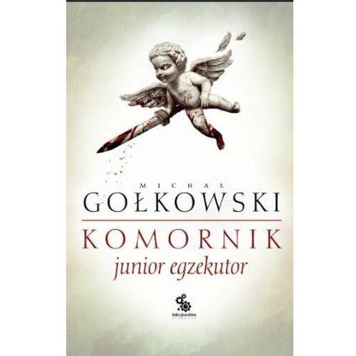 Junior egzekutor - Michał Gołkowski - ebook