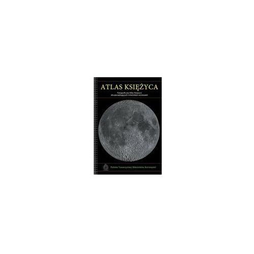 Atlas Księżyca (9788393201976)