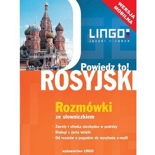 Rosyjski. Rozmówki ze słowniczkiem. Wersja mobilna - Mirosław Zybert (9788378920311)