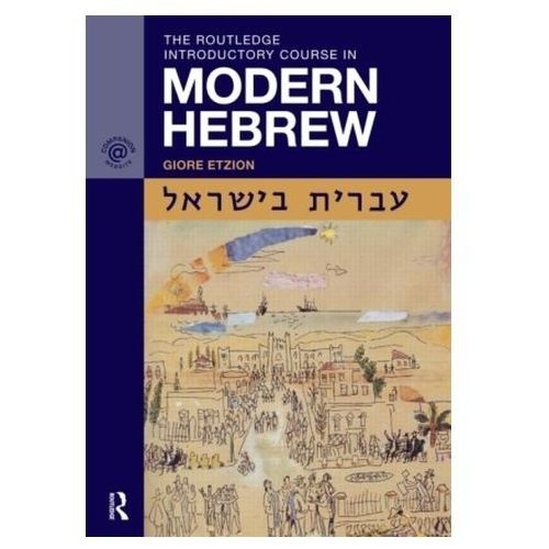 Routledge Introductory Course in Modern Hebrew, G. Etzion