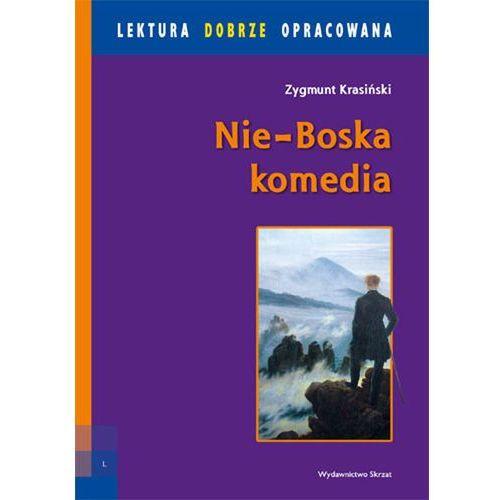 Nie-Boska Komedia Lektura z opracowaniem - DODATKOWO 10% RABATU i (168 str.)