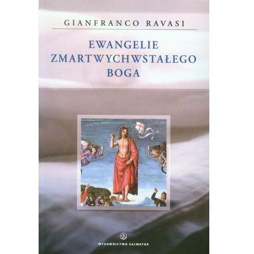 Ewangelie Zmartwychwstałego Boga (2013)