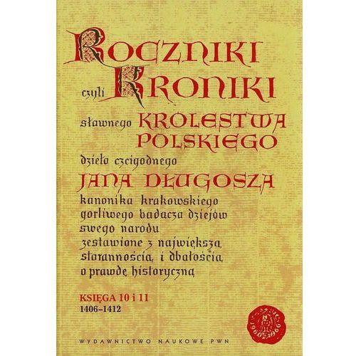 Roczniki czyli Kroniki sławnego Królestwa Polskiego, Wydawnictwo Naukowe PWN