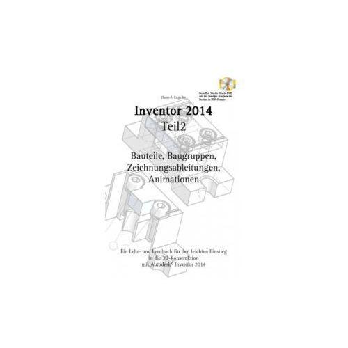 Autodesk© Inventor 2014 Teil 2 (9783732273744)