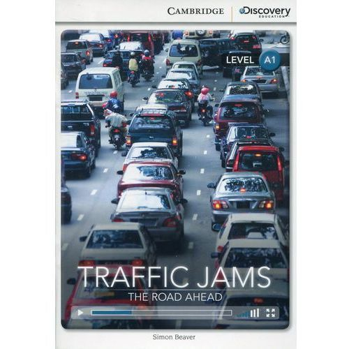 Traffic Jams: The Road Ahead. Cambridge Discovery Education Interactive Readers (z kodem) (24 str.)