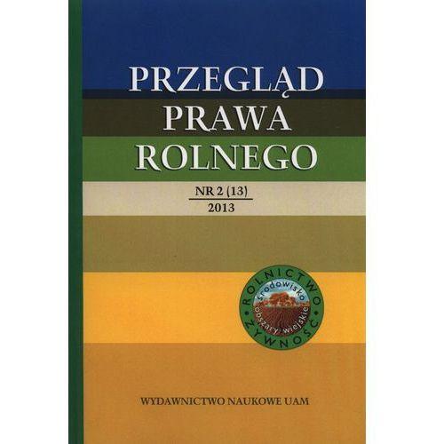 Przegląd prawa rolnego 2(13)/2013, Roman Budzinowski