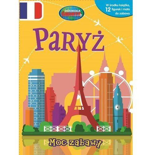 Paryż. Moc zabawy. 12 figurek i mata do zabwy - Praca zbiorowa