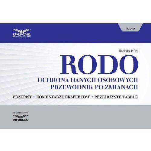 RODO. Ochrona danych osobowych. Przewodnik po zmianach - Barbara Pióro (PDF), Barbara Pióro
