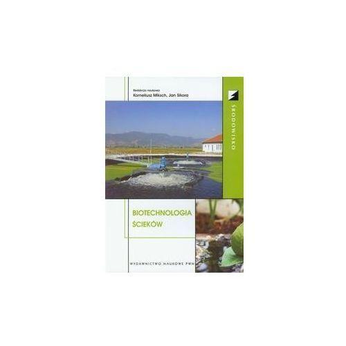 Biotechnologia Ścieków (240 str.)