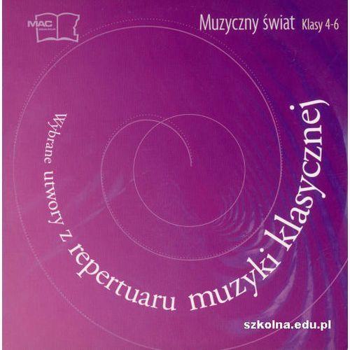 Mac edukacja Muzyczny świat 4-6 płyta cd część 3