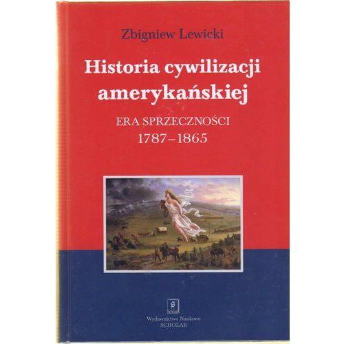 Historia cywilizacji amerykańskiej t.2 Era sprzeczności. 1787-1865 (785 str.)