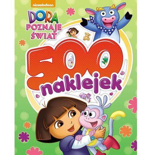 Dora poznaje świat. 500 naklejek, praca zbiorowa